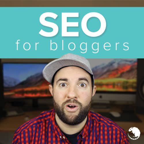 SEO For Bloggers: A Proven Framework for Extreme Traffic Growth