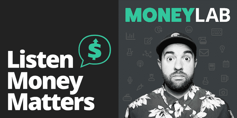Listen Money Matters and Money Lab Podcasts