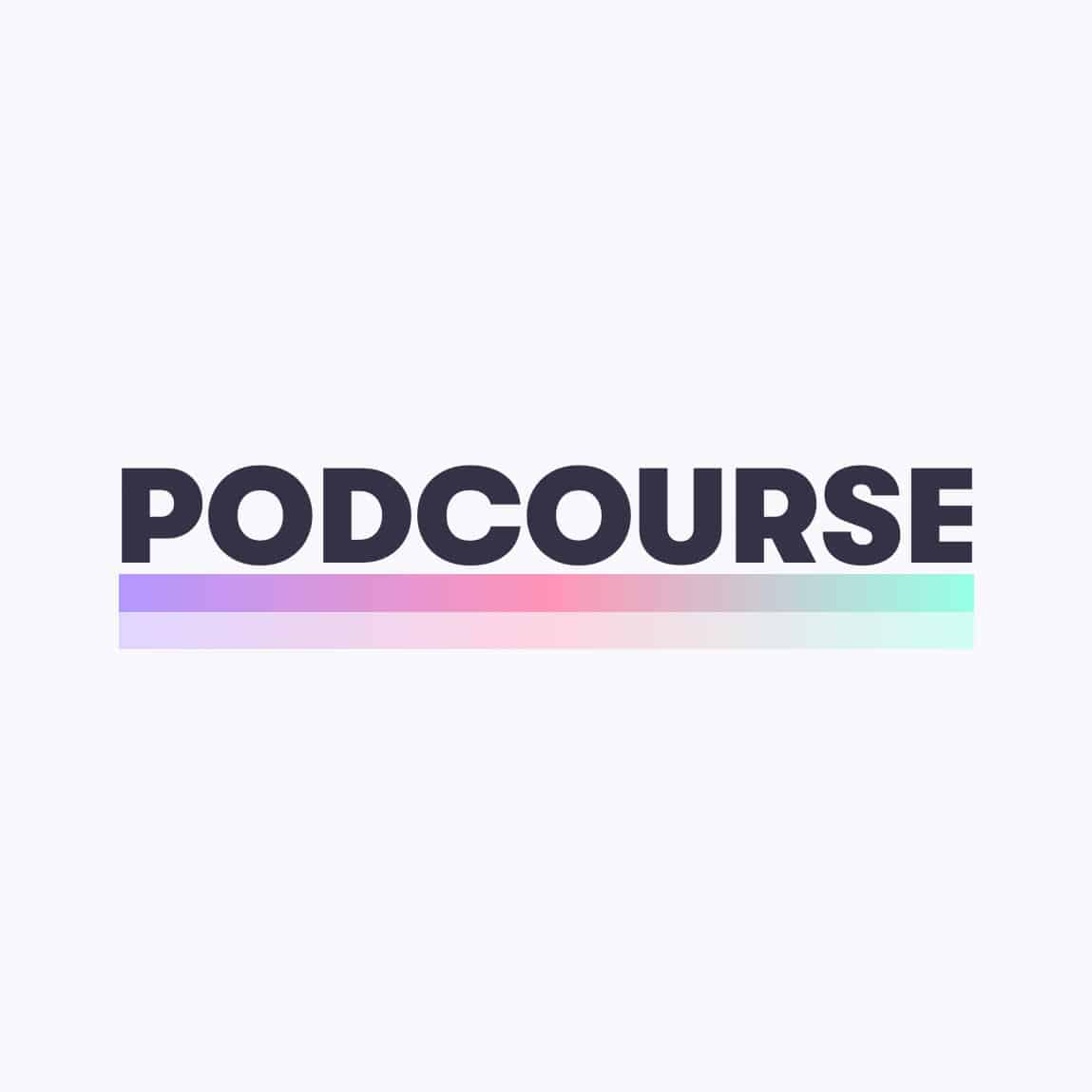 Podcourse: An Uncomplicated Podcasting Course