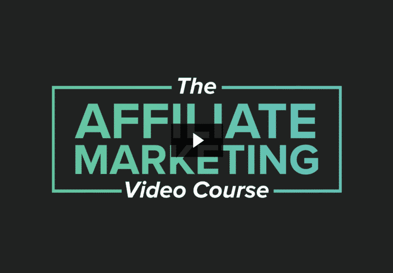 Affiliate Marketing Video Course